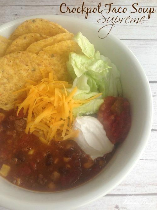 Homemade Crockpot Taco Soup Supreme