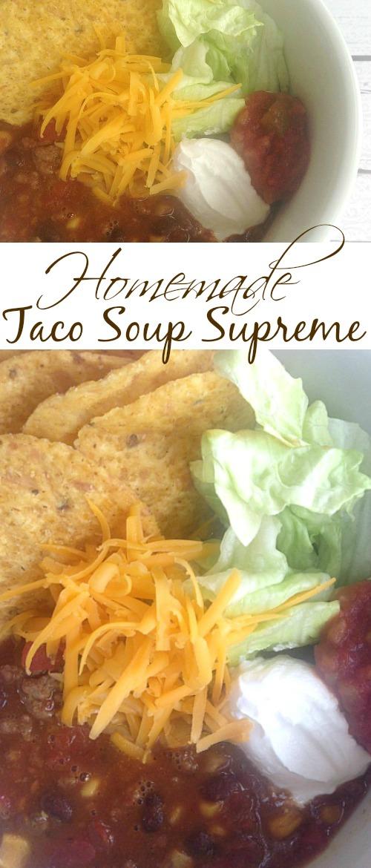 Homemade Taco Soup Supreme