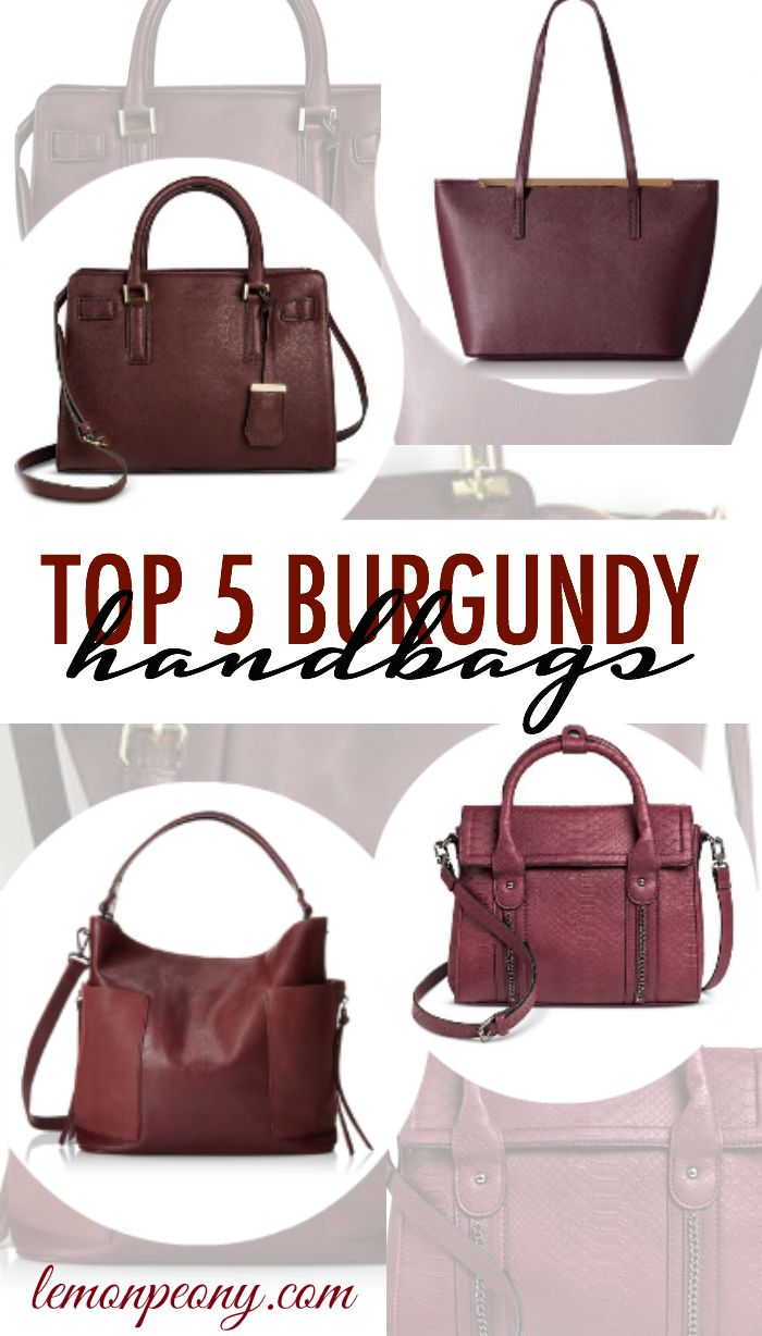 Top 5 Burgundy Handbags