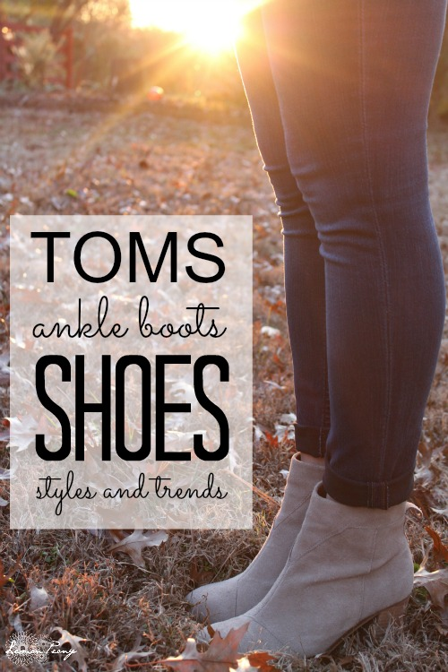 Toms Ankle Boots and Shoes!