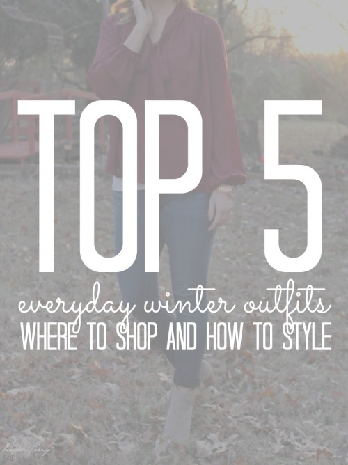 Everyday Winter Outfits for Women
