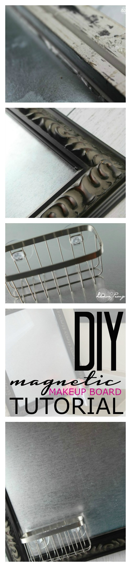 DIY Magnetic Makeup Board Tutorial
