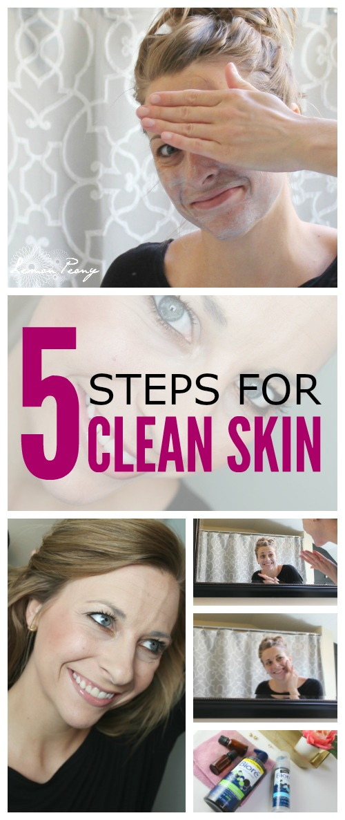 5 Steps for Clean Skin