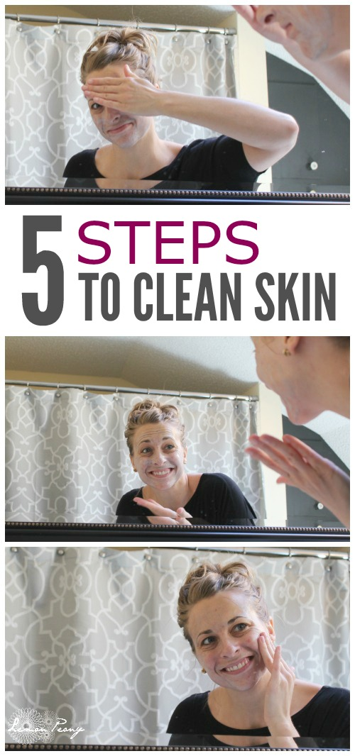 5 Steps to Clean Skin