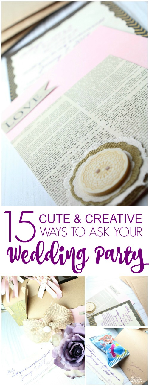 Cute and Creative Ways to Ask Your Wedding Party