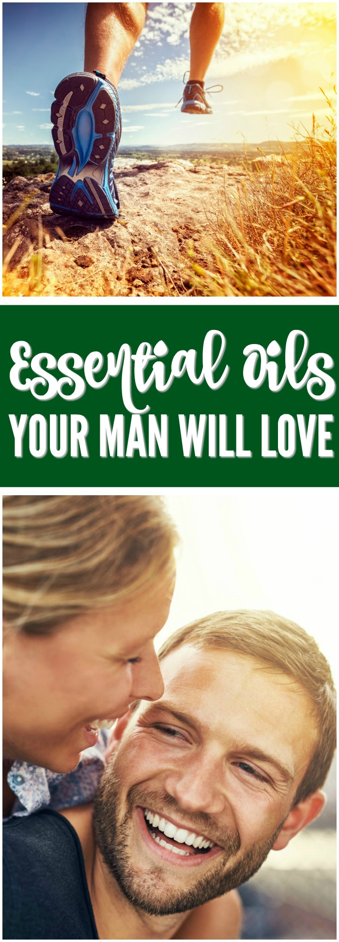 Essential Oils Your Man Will Love