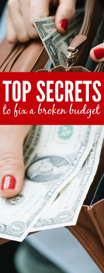 Top Secrets to Fix a Broken Budget and Save Money. Tips and Tricks for Making Your Money Work for You!