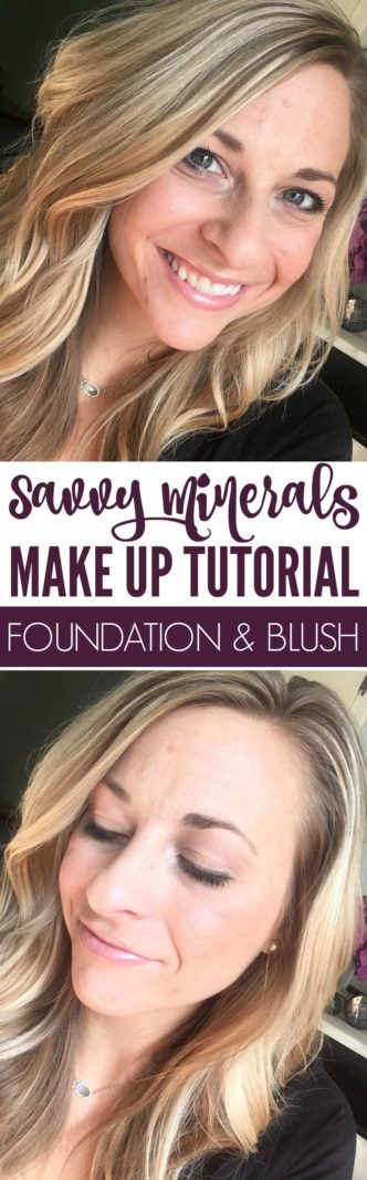 Savvy Minerals Foundation and Blush Tutorial