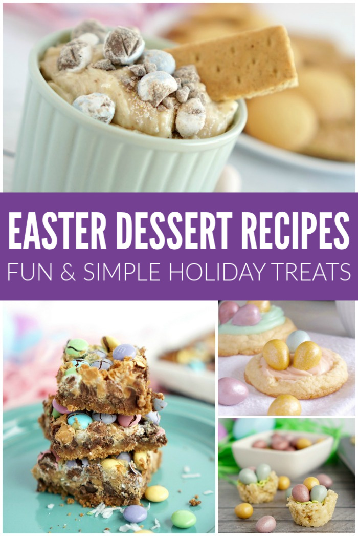 Easter Desserts Holiday Treats
