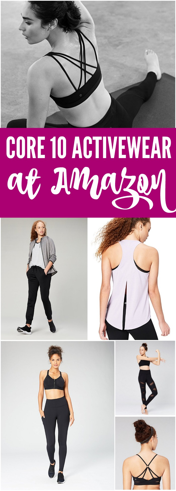 Core 10 Activewear at Amazon! Comfortable and Moveable Workout Clothing and Attire for Women including Leggings, Yoga Pants, Tanks, Sports Bras, and Joggers!