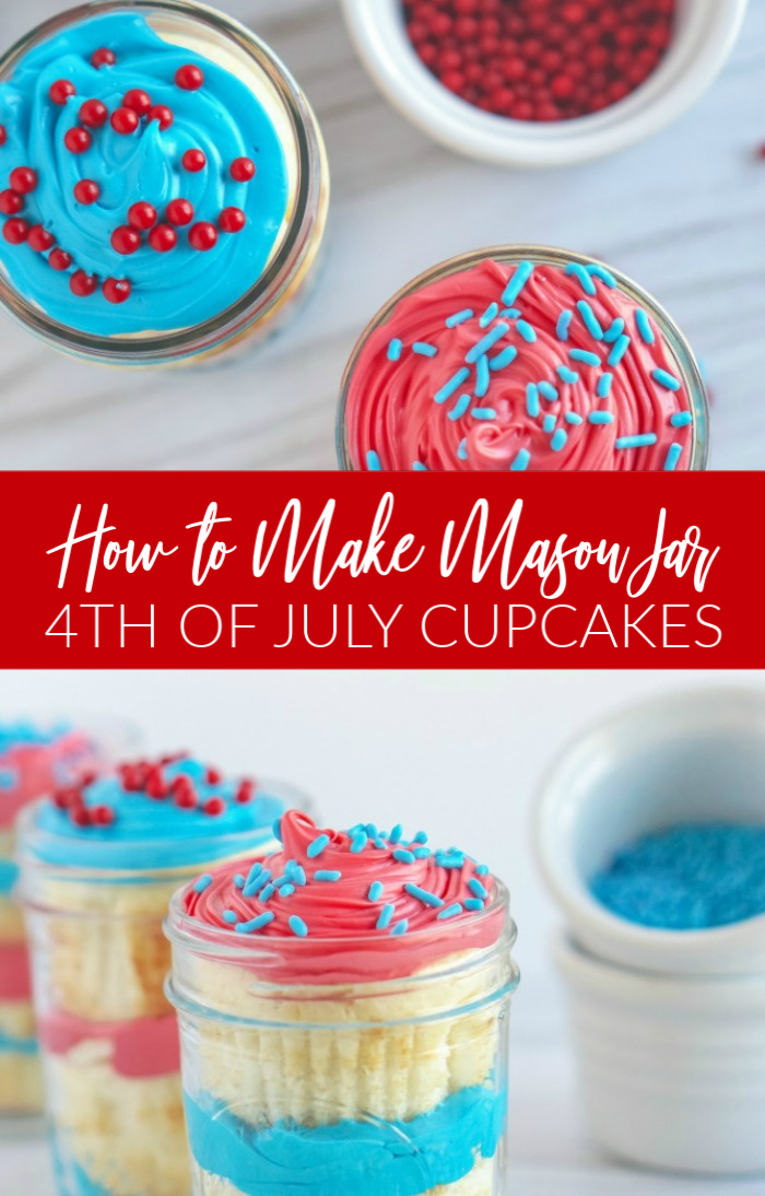 How to Make Mason Jar 4th of July Cupcakes